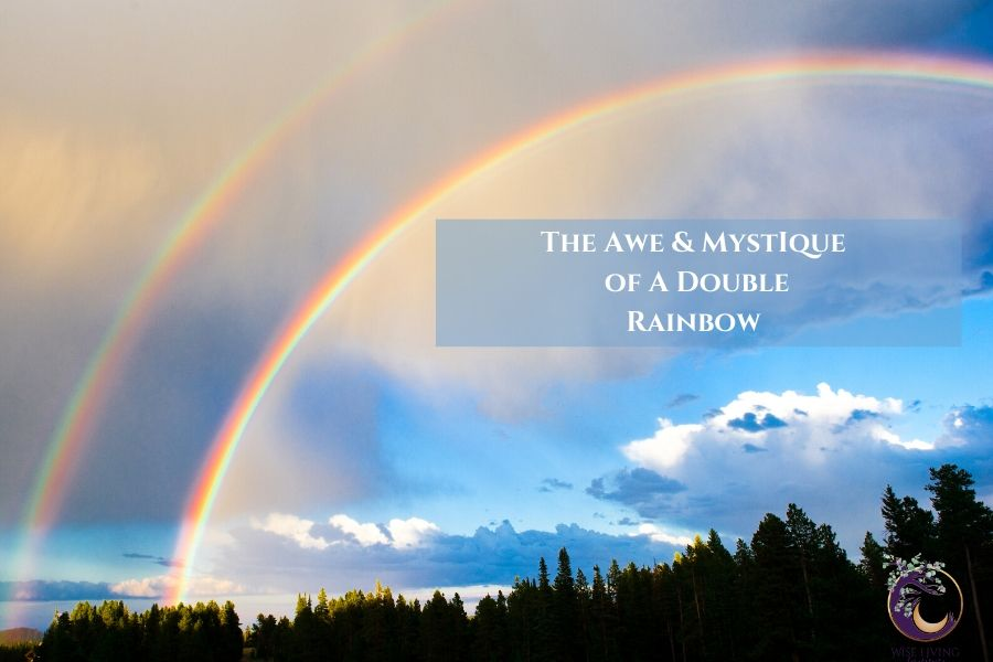 Spiritual Meaning of a Double Rainbow