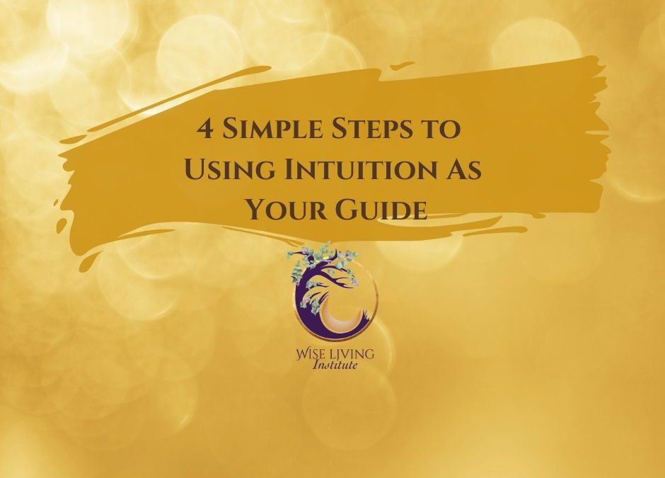 Using Intuition As Your Guide