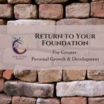 Return To Your Foundations