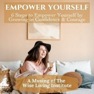 6 Steps to Empower Yourself